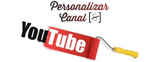 Crea y personaliza tu canal de YouTube.